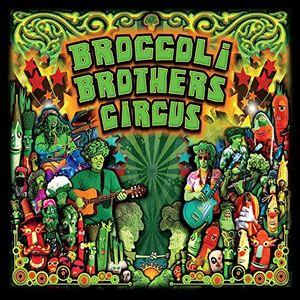 Broccoli Brothers Circus