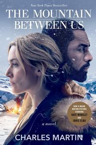 The Mountain Between Us: A Novel (Movie Tie-In)