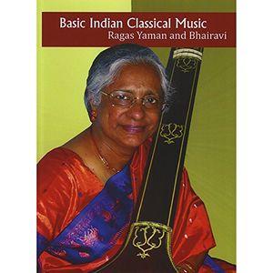 Basic Indian Classical Music: Ragas Yaman And Bhairavi