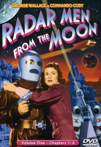 Radar Men From the Moon: Volume One - Chapters 01-06