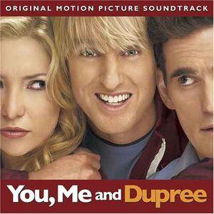 You, Me and Dupree (Original Soundtrack)