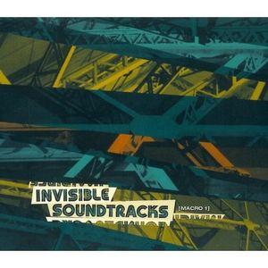 Invisible Soundtracks: Macro,Vol. 1