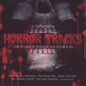Horror Tracks-The Scariest Horror Sound (Original Soundtrack)