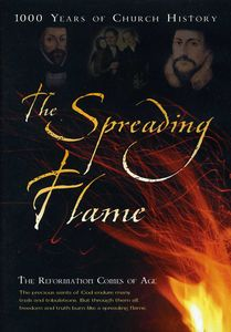 The Spreading Flame Part 5: The Reformation Comes of Age