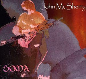 Soma , John McSherry