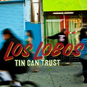 Tin Can Trust [Import] , Los Lobos