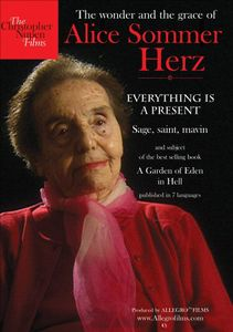 Everything Is a Present: The Wonder and Grace of Alice Sommer Hertz