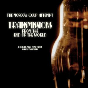 Transmissions From the End of the World