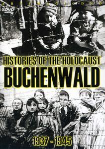 Histories of the Holocaust: Buchenwald 1937-1945