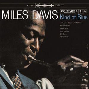 Kind of Blue , Miles Davis