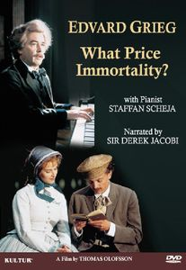 Edvard Grieg: What Price Immortality?