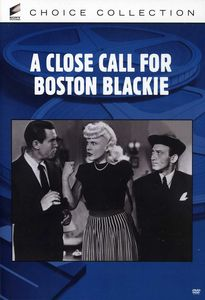 A Close Call for Boston Blackie