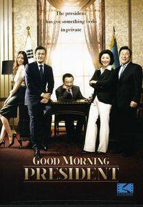 Good Morning President