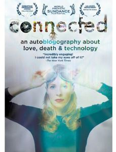 Connected: An Autobiography About Love, Death & Technology