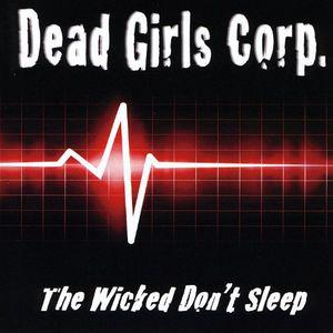 Wicked Don't Sleep