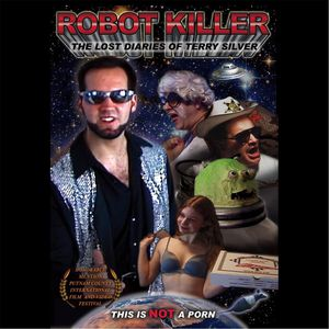 Robot Killer: The Lost Diaries of Terry Silver