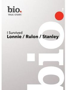 I Survived: Lonnie /  Rulon /  Stanley