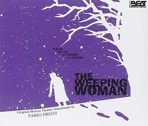 The Weeping Woman (Original Soundtrack) [Import]