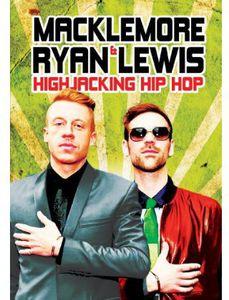 Macklemore and Ryan Lewis: Highjacking Hip Hop
