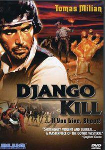 Django Kill!...If You Live, Shoot!