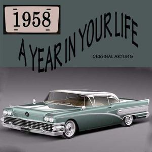 Year in Your Life 1958