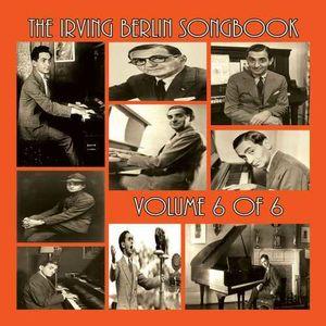 The Irving Berlin Songbook, Vol. 6