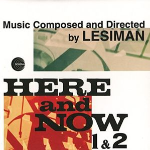 Here & Now 1 & 2
