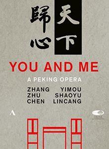 You and Me: A Peking Opera