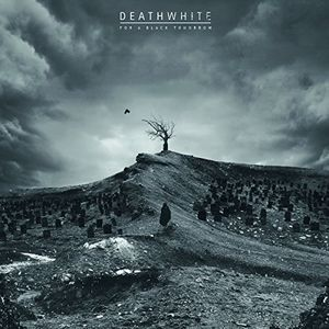 For A Black Tomorrow [Import] , Deathwhite