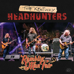Live At The Ramblin' Man Fair , The Kentucky Headhunters