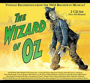 The Wizard of Oz (Vintage Recordings From the 1903 Broadway Musical)