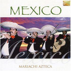 Mexico Mariachi Azteca /  Various