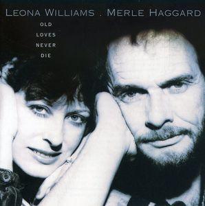 Old Lovers Never Die , Merle Haggard