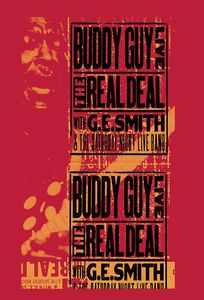 Live!: The Real Deal With G.E. Smith and the Saturday Night Live Band , Buddy Guy