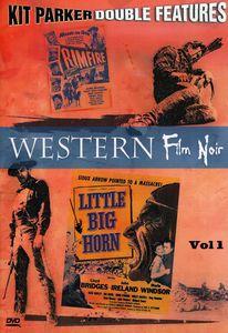 Western Film Noir Vol. 1: Little Big Horn /  Rimfire