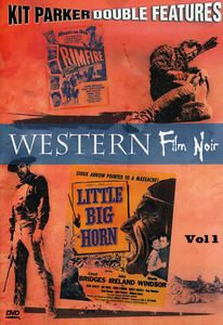 Western Film Noir Vol. 1: Little Big Horn /  Rimfire