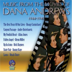 Music From Movies Of Dana Andrews 1944-1949