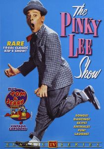 The Pinky Lee Show: Volume 1 /  Pinky Lee's Circus