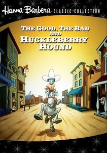 Huckleberry Hound: The Good, The Bad and Huckleberry Hound