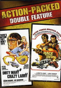Dirty Mary Crazy Larry /  Race With the Devil