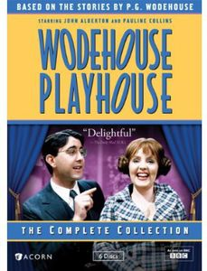 Wodehouse Playhouse: Complete Collection