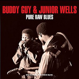 Pure Raw Blues [Import] , Buddy Guy & Junior Wells