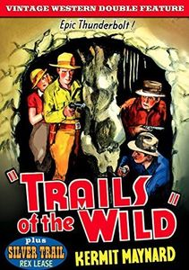 Trails of the Wild (1935) /  Silver Trail (1937)