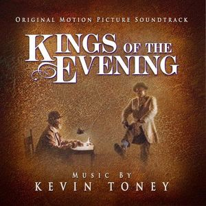 Kings of the Evening (Original Soundtrack)