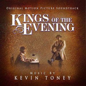 Kings of the Evening (Original Soundtrack)