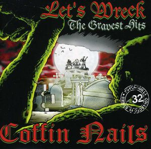Let's Wreck: Gravest Hits [Import]