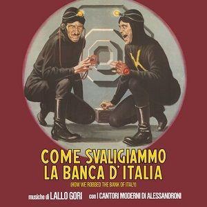 Come Svaligiammo La Banca D'italia (Original Soundtrack)