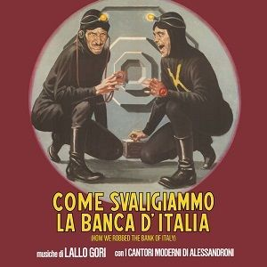 Come Svaligiammo La Banca D'italia (Original Soundtrack)