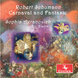 Robert Schumann: Carnaval and Fantasie