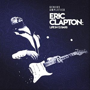 Eric Clapton: Life In 12 Bars (Various Artists) , Various Artists